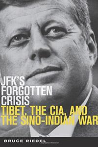 JFK's Forgotten Crisis