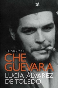 The Story of Che Guevara